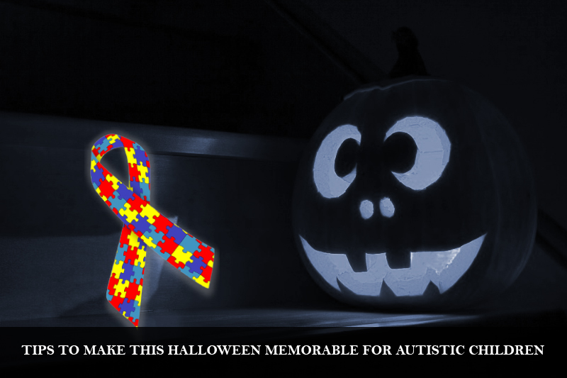 Few Tips to Make This Halloween Memorable for Children with Autism
