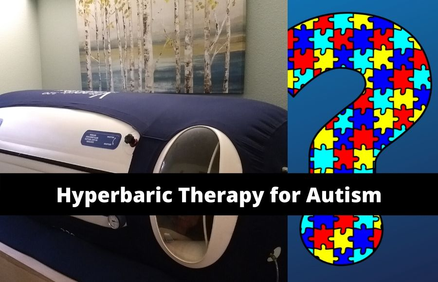 Hyperbaric Therapy for Autism